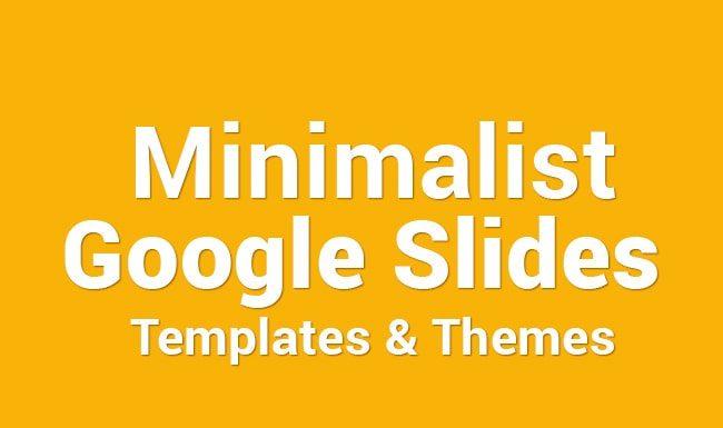 best minimalist Google Slides Templates Themes